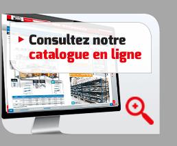 Consultez notre catalogue en ligne
