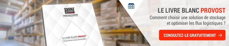 Livre blanc sur les différentes solutions de stockage et système d'entreposage